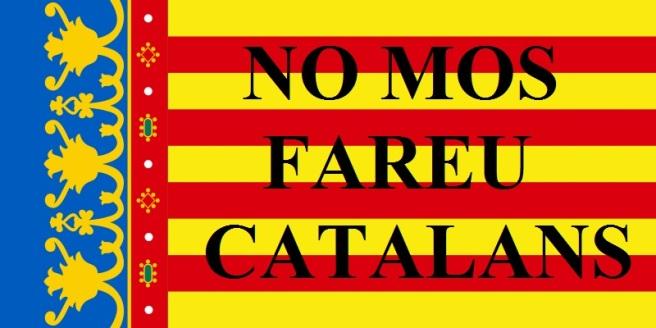 senyera-valenciana-no-mos-fareu-catalans